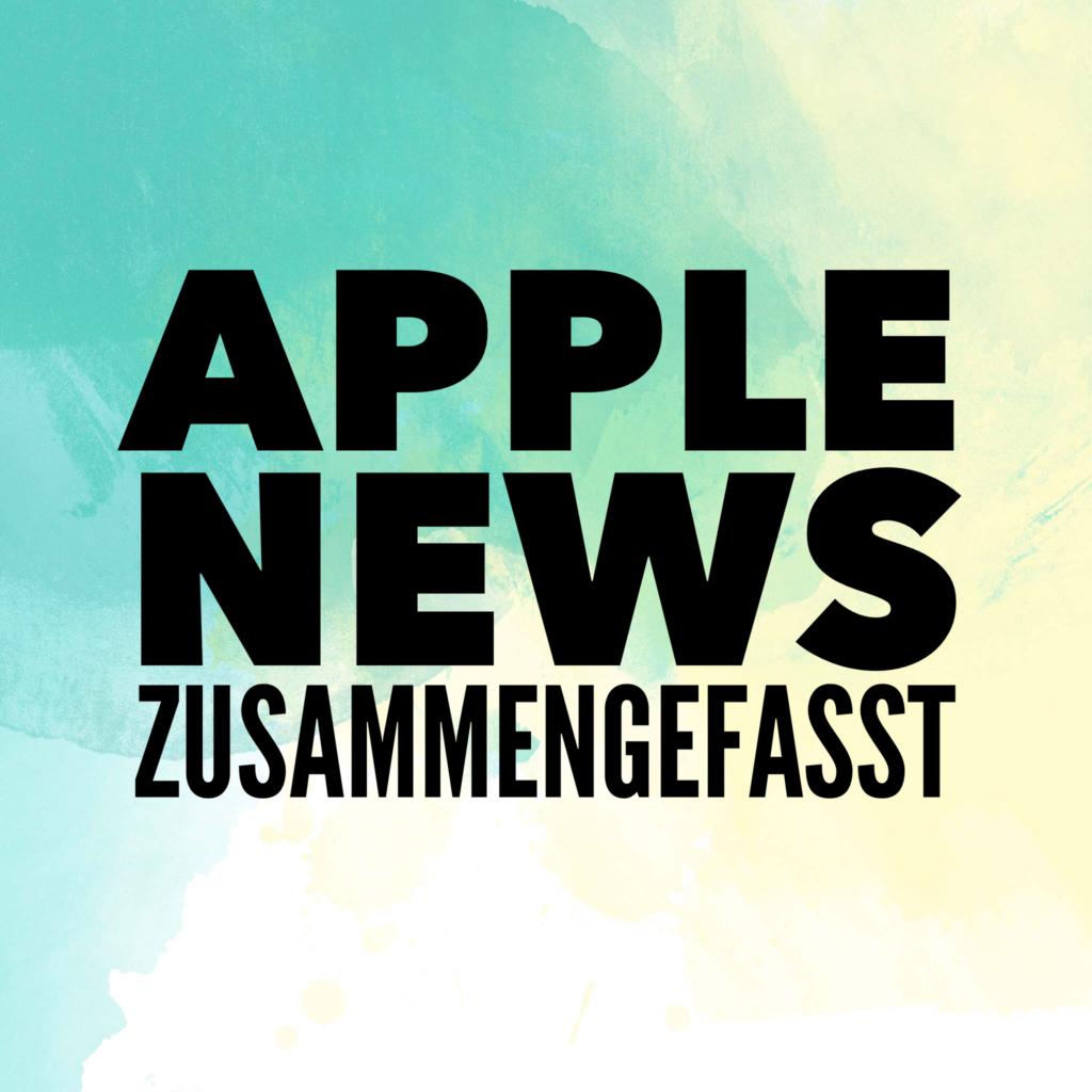 Apple News zusammengefasst