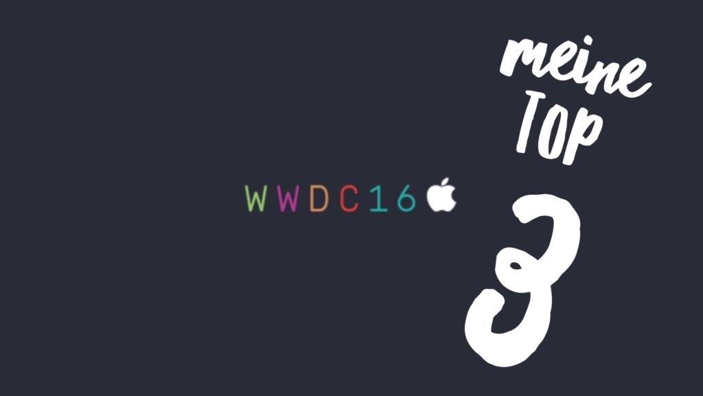 Das sind meine top 3 Features der WWDC