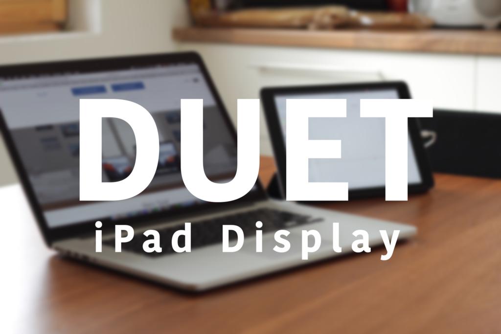 Duet – mach dein iPad zum externen Display